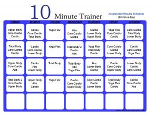 10 Minute Trainer Accelerated Schedule 30 min