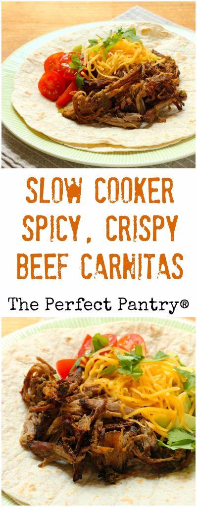 Slow cooker spicy, crispy, shredded beef carnitas you can ...