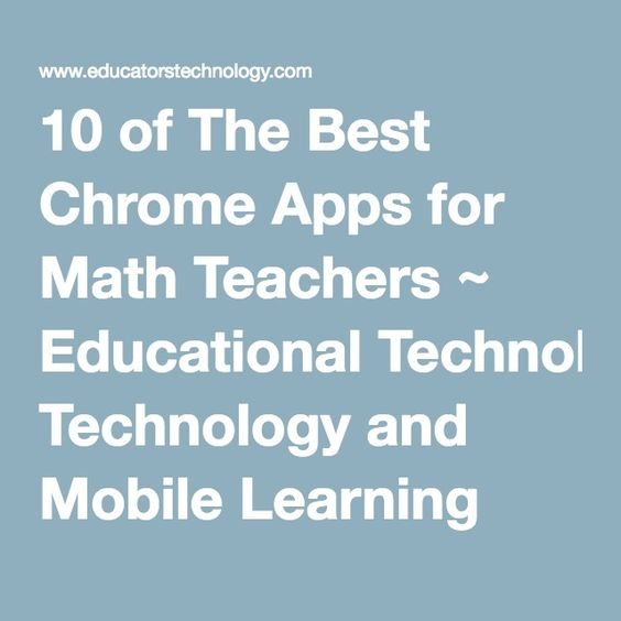 10 of The Best Chrome Apps for Math Teachers ~ Educational Technology and Mobile Learning