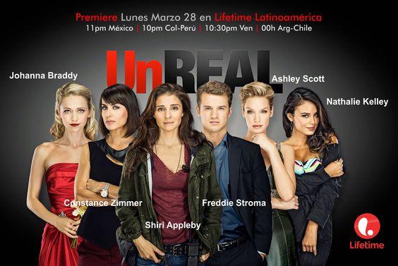 Unreal Premieres monday march 28 on Lifetime Latinoamérica: 11pm México   10pm Colombia - Perú   10:30pm Venezuela   00h Argentina - Chile