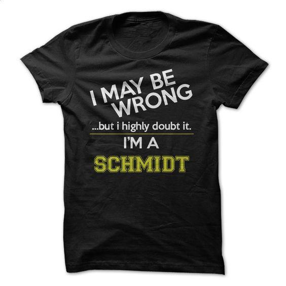 I'm a Schmidt T Shirt, Hoodie, Sweatshirts - cool t shirts #teeshirt #style