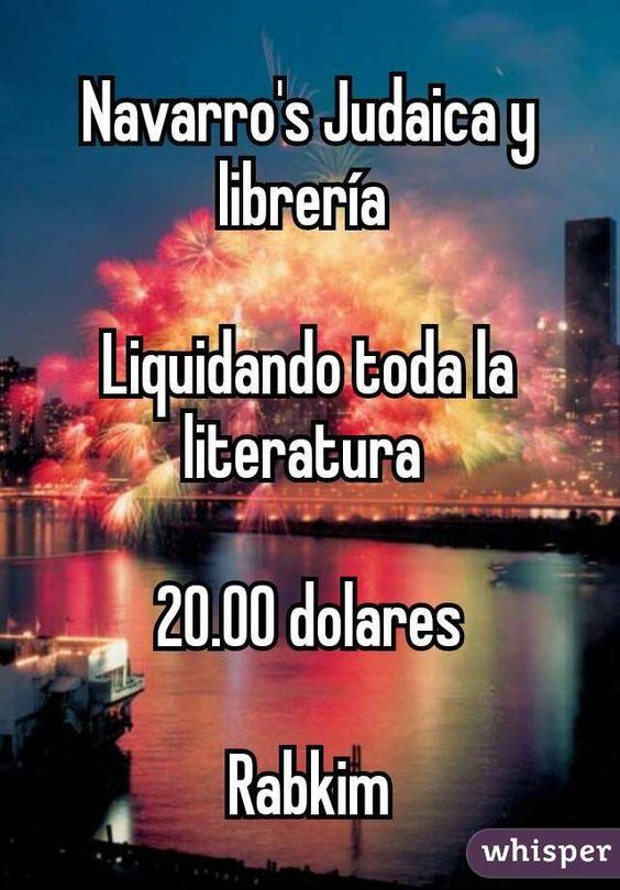 Navarro's Judaica y librería   Liquidando toda la literatura   20.00 dolares  Rabkim