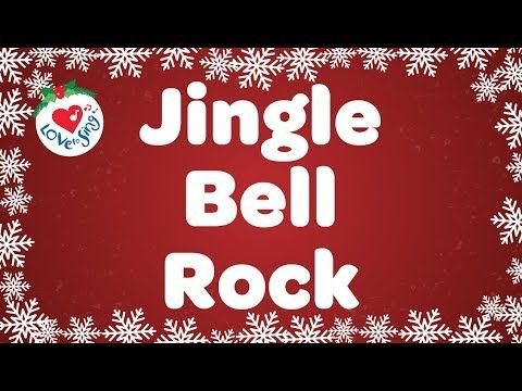 Jingle Bell Rock With Lyrics Christmas Songs And Carols Youtube Christmas Song Christmas Songs Youtube Christmas Lyrics