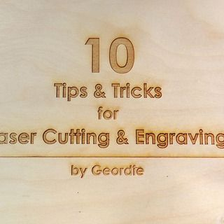 10 Tips and Tricks for Laser Engraving and Cutting - these are great and include all sorts of things like using masking tape and defocussing the laser.  A must read!