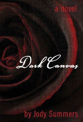 Discover The Book : Dark Canvas by Jody Summers