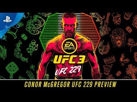 Ea Sports Ufc 3 Conor Mcgregor Ufc 229 Preview Ps4 Ea Sports Ufc Ufc Conor Mcgregor