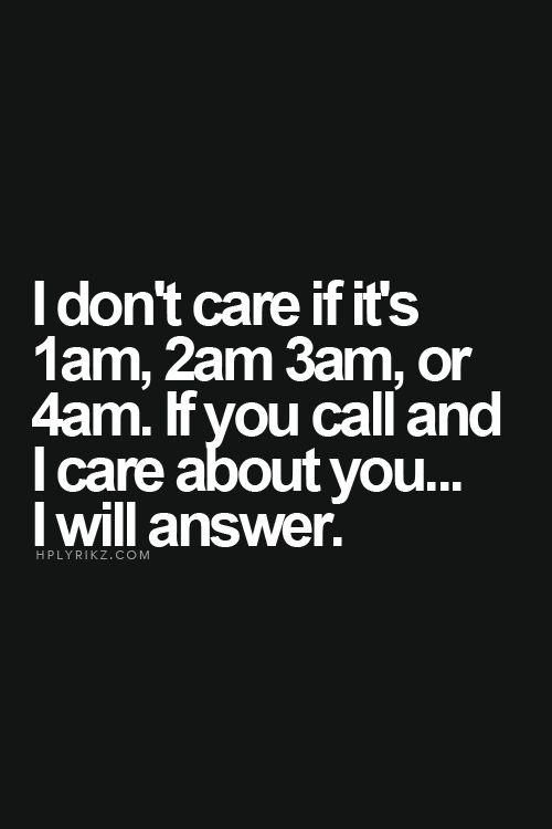 && if for some reason I don't answer I will get back to you asap