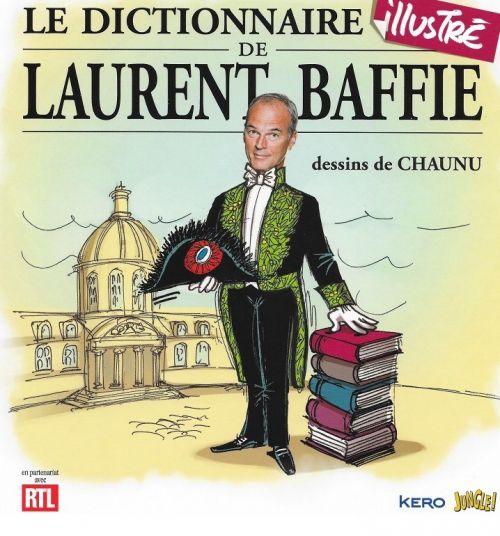Lelitoulalu: Livre : Laurent Baffie à l'Académie