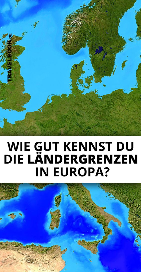 Wie Gut Kennst Du Die Landergrenzen In Europa Wissen Quiz Quiz