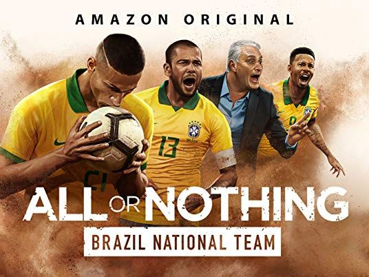 Prime Video All Or Nothing Brazil National Team Season 1 2020