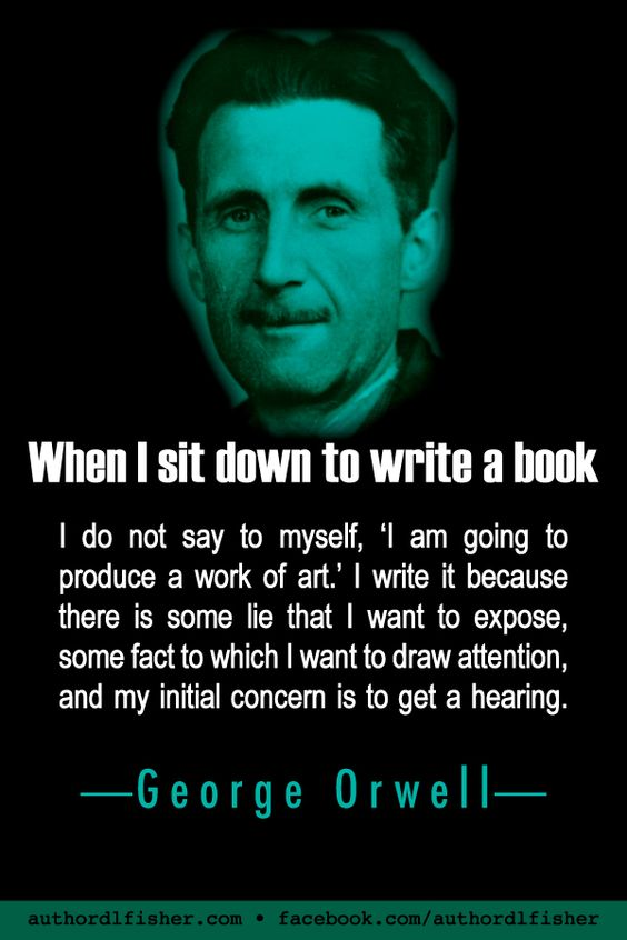 """George Orwell certainly did this in spades in his dystopian novel, """"1984."""" As one reviewer put it after its release: """"I do not think I have ever read a novel more frightening and depressing; and yet, such are the originality, the suspense, the speed of writing and withering indignation that it is impossible to put the book down."""" #1984 #GeorgeOrwell #WritingInspiration #purpose #motivation #writing"""