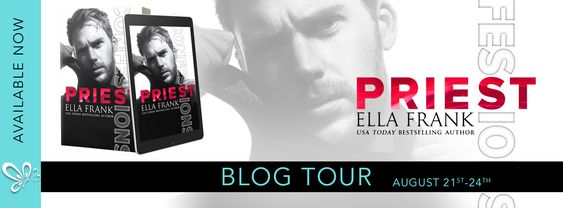 ~Blog Tour~Review & Excerpt~Confessions: Priest (Confessions #3) by Ella Frank~
