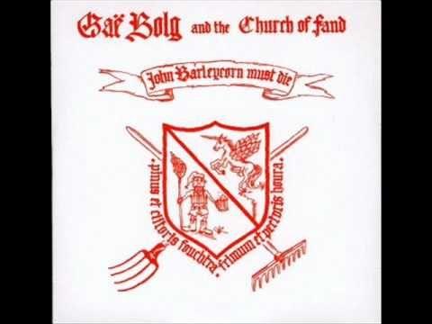 Gaë Bolg and the Church of Fand - Jean grain d'orge doit mourir