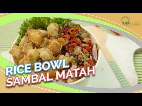 Resep Rice Bowl Sambal Matah Makan Siang Jadi Lebih Nampol Youtube Makan Siang Makanan Resep