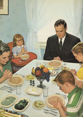 Family meals with prayer before we eat: