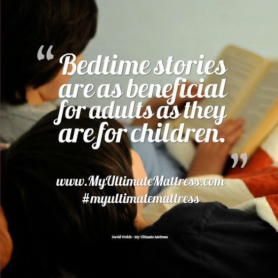 Bedtime stories are as beneficial for adults as they are for children - #myultimatemattress