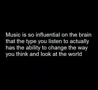Music is so influential on the brain that the type you ...