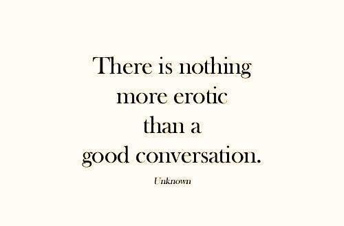 #erotism #conversation #Sensuality