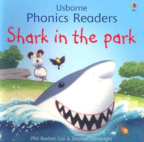 Shark in the Park (Phonics Readers) by Phil Roxbee Cox, http://www.amazon.com/dp/0794515096/ref=cm_sw_r_pi_dp_.riHqb0PSE0KK