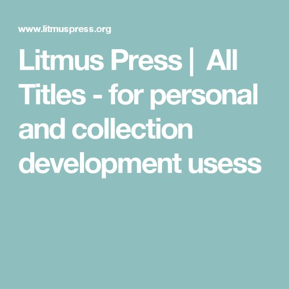 Litmus Press |  All Titles - for personal and collection development usess
