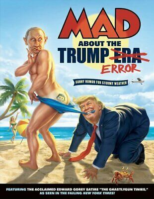 (Ad eBay Url) MAD About the Trump Era by Various 9781401293468   Brand New   Free US Shipping