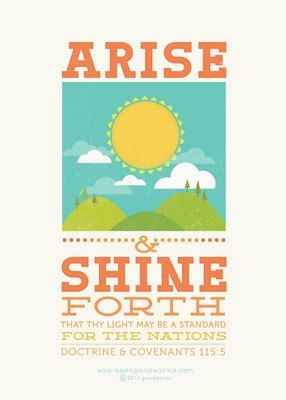 arise and shine forth.