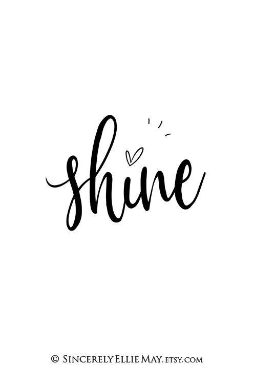 Shine Inspiring Typography Printable Yazitipleri Alintilar