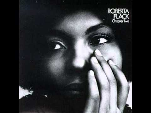 "Roberta Flack - First Time Ever I Saw Your Face.  First heard it in ""Play Misty For Me"".  A brilliant film and have loved the song since."
