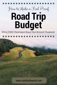 Free Road Trip Budget Planner to stay organized on the road!