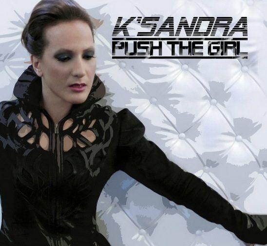 K_Sandra_Push_The_Girl