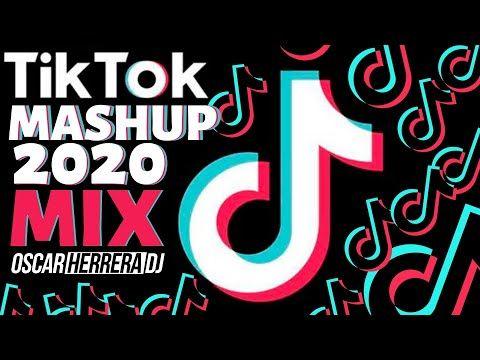 Tik Tok Mashup 2020 Dj Mix Youtube Dj Remix Songs Mashup Tik Tok