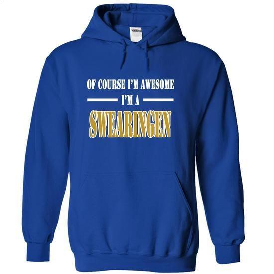 Of Course Im Awesome Im a SWEARINGEN - #tee shirt printing. Of Course Im Awesome Im a SWEARINGEN, short sleeve hoodie,hoodie hoodie. WANT => https://www.sunfrog.com/Names/Of-Course-Im-Awesome-Im-a-SWEARINGEN-ibogxqtpmm-RoyalBlue-12149778-Hoodie.html?id=67911