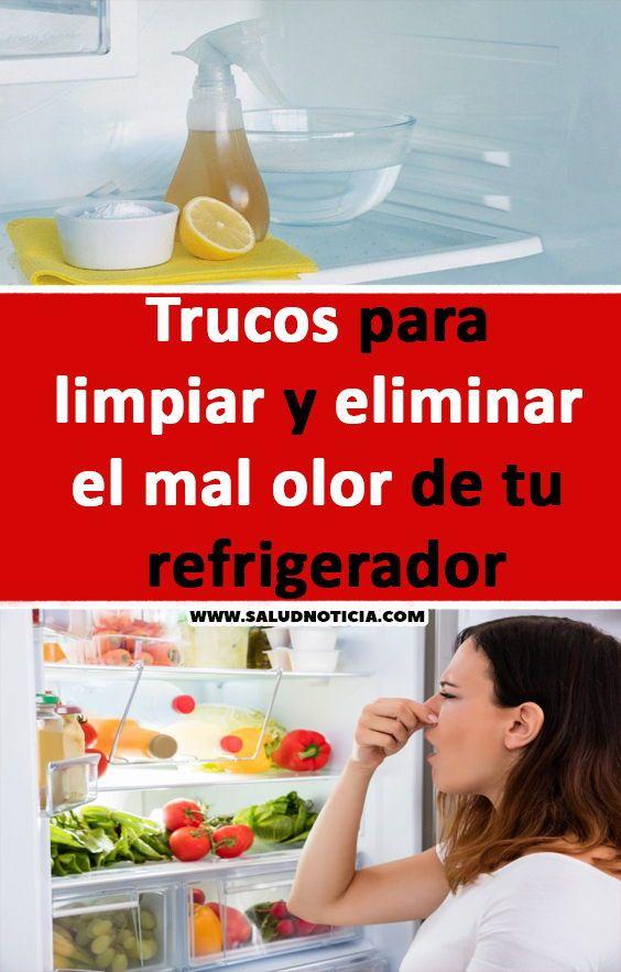 Trucos Para Limpiar Y Eliminar El Mal Olor De Tu Refrigerador Limpieza Nivera Trucos Consejos Casa Diy