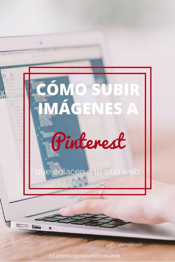 Cómo subir imágenes desde tu computador a Pinterest que enlace a tu sitio web | www.bizcochosysancochos.com
