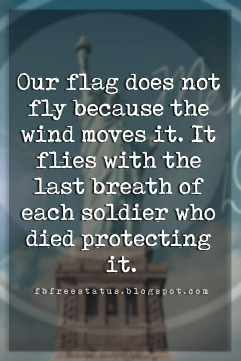 Memorial Day Quotes And Sayings To Remind Us That Freedom Isn T Free Memorial Day Quotes Independence Day Quotes Quote Of The Day