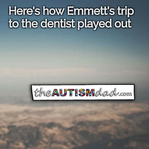 An important update about Emmett's emergency trip to the dentist   We all know that Emmett had an emergency dentist appointment and here's how it all went.  http://www.theautismdad.com/2016/06/25/an-important-update-about-emmetts-emergency-trip-to-the-dentist/  Please Like, Share and visit our Sponsors  ‪#‎Autism‬ ‪#‎AutismSpectrum‬ ‪‪#‎SingleParenting‬ ‪#‎AutismAwareness‬ ‪#‎AutismParenting‬ ‪#‎Family‬ ‬ ‪#‎SpecialNeedsParenting�