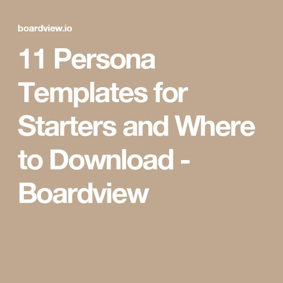 11 Persona Templates for Starters and Where to Download - Boardview