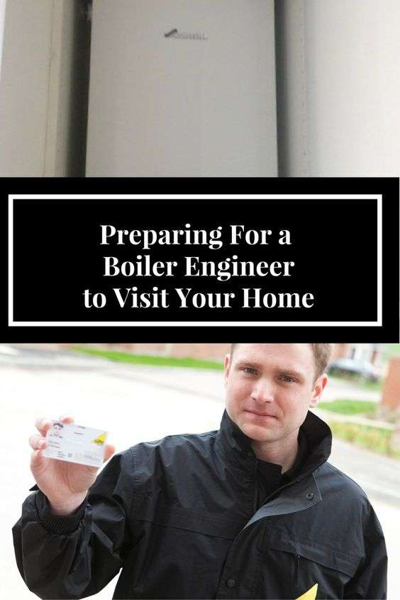 Preparing For a Boiler Engineer to Visit Your Home