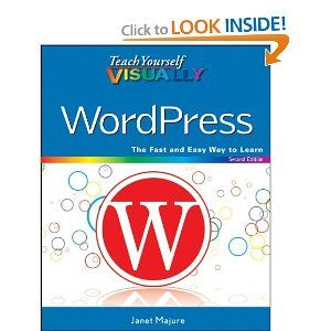 Teach Yourself VISUALLY WordPress: Visual Learner, Wordpress Janet, Blogging Stuff, Visually Wordpress, Majure Wordpress, Wordpress Majure, Janet Majure