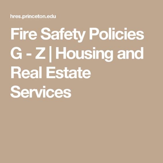 Fire Safety Policies G - Z | Housing and Real Estate Services