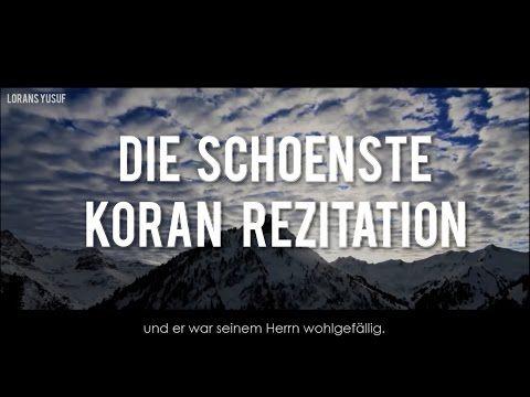 Koran Rezitation Die Das Herz Beruhrt Emotional Deutsch