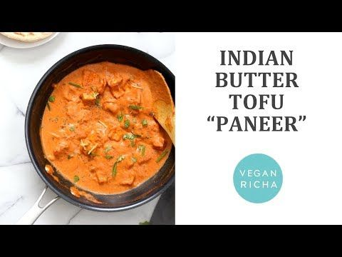 Restaurant Style Tofu Butter Masala Recipe Indian Butter Tofu Paneer Dairy Free Paneer Butter Ma Whole Food Recipes Indian Food Recipes Vegetarian Recipes