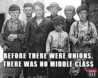 Everything you take for granted in your working life is because union brothers & sisters fought & died for it. 40 hours, weekend, health benefits, 8 hour day, worker protection, collective bargaining, child labor laws....