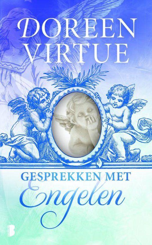 Gesprekken Met Engelen Doreen Virtue Engel Boeken