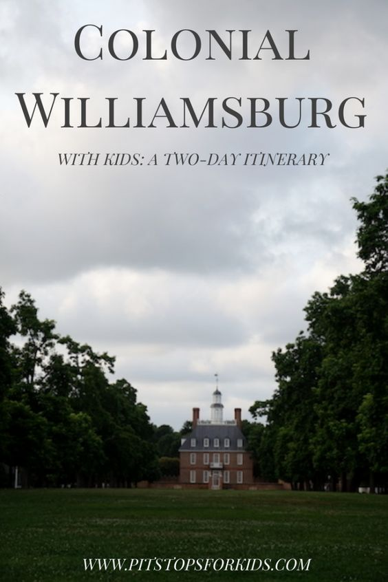 Colonial Williamsburg with kids: two-day Revolutionary City itinerary - Pitstops for Kids