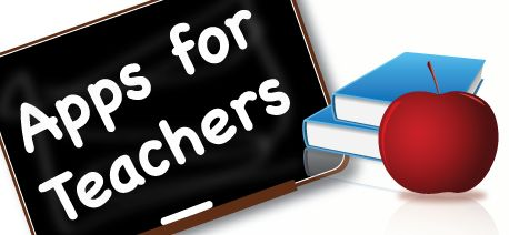 """""""Apps"""" that teachers can use on smartphones iPads, or other devices to benefit their classroom."""