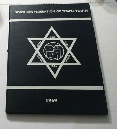 The SoFTY 1969 Yearbook - Southern Federation Of Temple Youth  Jewish  Utica MS