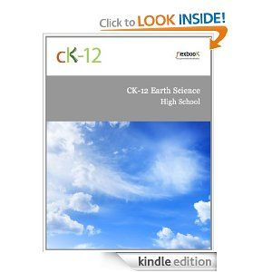 Amazon.com: CK-12 Earth Science For High School eBook: CK-12 Foundation: Kindle Store