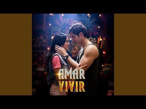 Amar Y Vivir Música Original De La Serie De Televisión Youtube Imajenes De Buenos Dias Musica Vivir