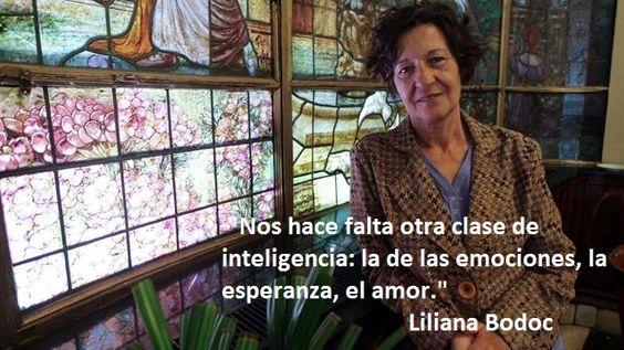 Liliana Bodoc plantea como necesaria la inteligencia emocional en esta frase incluida en la entrevista que Natalia Blanc le hizo para La Nación. Es que concebida como la habilidad que permite perci...